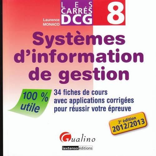 Systèmes d'information de gestion : 34 fiches de cours avec applications corrigées pour réussir votre épreuve