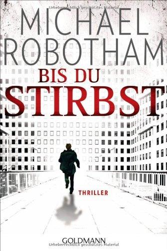 Buchseite und Rezensionen zu 'Bis du stirbst: Thriller (Joe O'Loughlin und Vincent Ruiz, Band 7)' von Michael Robotham