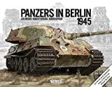 Panzers in Berlin 1945 (In Focus)