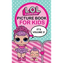 L.O.L. Surprise!: Picture Book For Kids (Volume 2) (English Edition)
