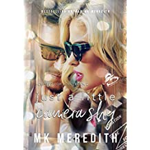 Just a Little Camera Shy: A Scripted for Love Novel
