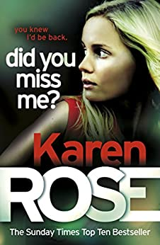 Did You Miss Me? (The Baltimore Series Book 3) by [Rose, Karen]