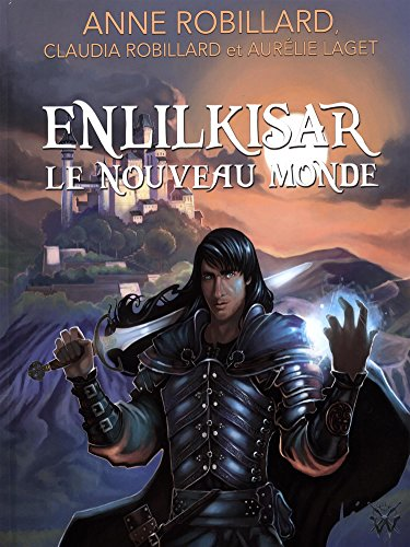Enlilkisar, le nouveau monde (French) Hardcover