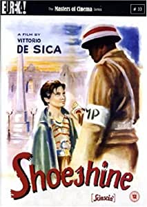 Shoeshine (Sciuscia) - Masters of Cinema series [DVD] [1946]