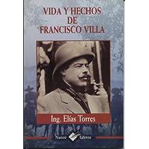 Vida y Hechos de Pancho Villa (Spanish Edition)