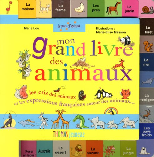 Mon grand livre des animaux par Marie-lou