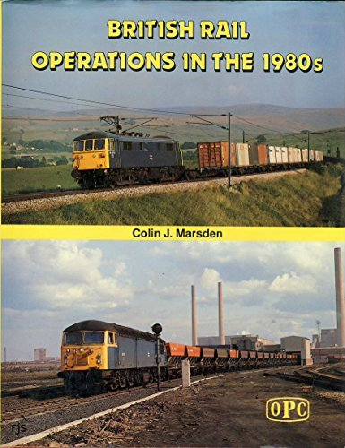 british-rail-operations-in-the-1980s-by-colin-j-marsden-1983-11-06
