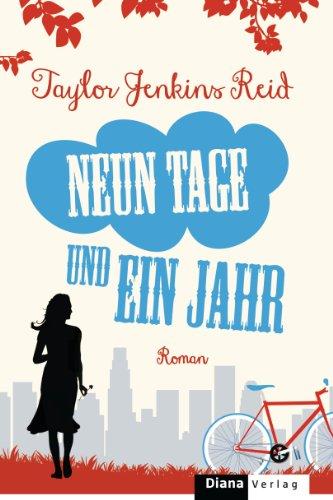 Buchseite und Rezensionen zu 'Neun Tage und ein Jahr: Roman' von Taylor Jenkins Reid