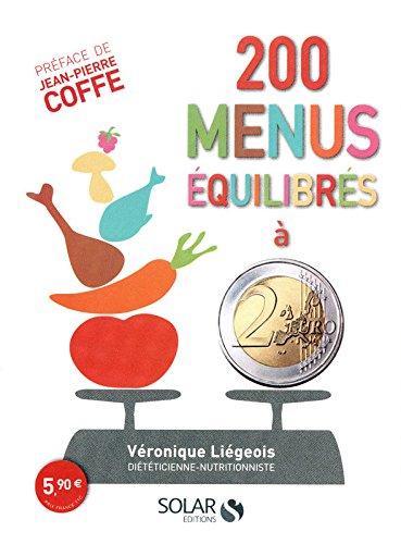 200 menus équilibrés à moins de 2 euros par Véronique LIEGEOIS