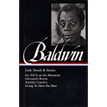 James Baldwin: Early Novels and Stories (Library of America)