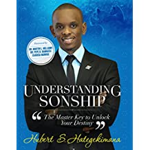 Understanding Sonship: The Master Key To Unlock Your Destiny (English Edition)