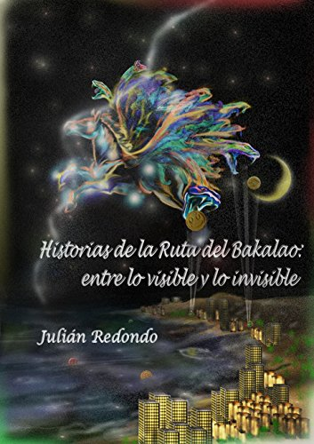 Historias de la Ruta del Bakalao: Entre lo visible y lo invisible por Julian Redondo López