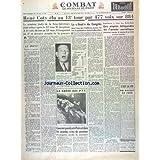 COMBAT [No 2947] du 24/12/1953 - RENE COTY ELUAU 13EME TOUR - LES ENGINS TELEGUIDES DE L'ARMEE SOVIETIQUE PAR ANDERSEN - DU BACHOT AU JUDO PAR DE MONTALAIS - LES CONFLITS SOCIAUX