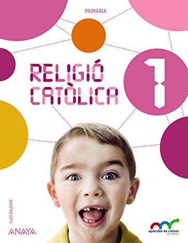 Religió catòlica 1. (Aprendre és créixer en connexió) - 9788467886474