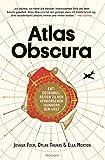 'Atlas Obscura: Entdeckungsreisen zu den verborgenen Wundern der Welt' von Joshua Foer