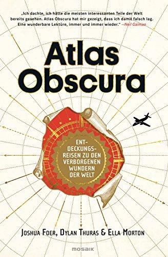 Buchseite und Rezensionen zu 'Atlas Obscura' von Joshua Foer