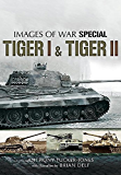 Tiger I and Tiger II (Images of War)