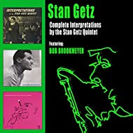 "Complete ""Interpretations"" By the Stan Getz Quintet (feat. Bob Brookmeyer) [Bonus Track Version]"