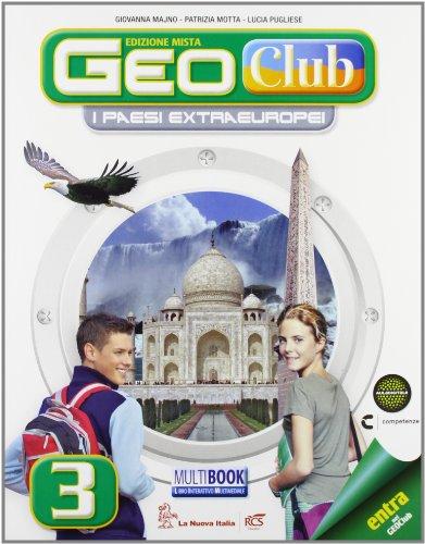 Geoclub plus. Con Atlante. Per la Scuola media. Con e-book. Con espansione online: 3