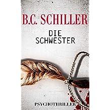 Die Schwester - Tödliche Erinnerung (German Edition)