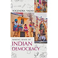 Making Sense Of Indian Democracy: Theory as Practice