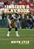 Insider's Playbook Coaching Youth Football with Pro Fundamentals by Keith Lyle (2013-08-02)