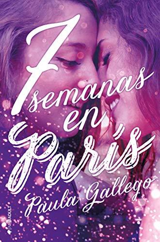 7 semanas en París de [Gallego, Paula]