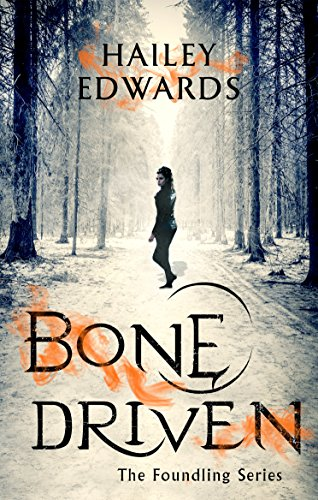 Bone Driven (The Foundling Series Book 2) (English Edition)