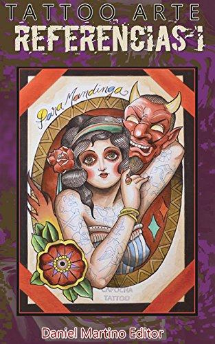 Tatuajes: TATTO ARTE REFERENCIAS I: 63 obras de 49 artistas de ...