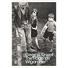 The Road to Wigan Pier (Penguin Modern Classics) (English Edition)
