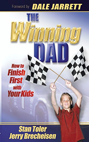 The Winning Dad: How to Finish First with Your Kids (English Edition)