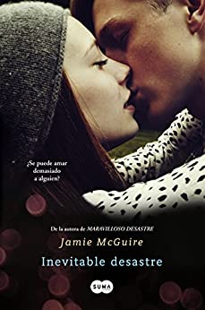 Inevitable desastre (Beautiful 2) de [McGuire, Jamie]
