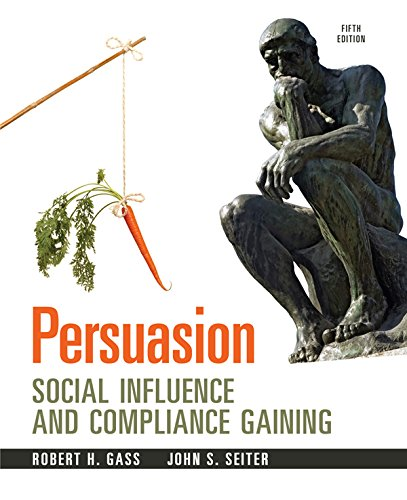 Persuasion: Social Inflence and Compliance Gaining (English Edition)