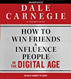 How to Win Friends and Influence People in the...