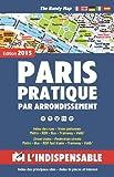 Atlas routiers - Paris pratique par arrondissement