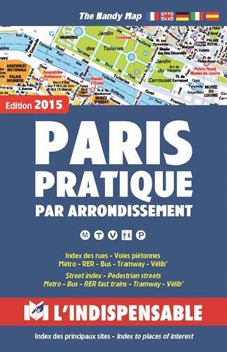 Plans de Paris: Paris street index and maps: Paris pratique par arrondissement -