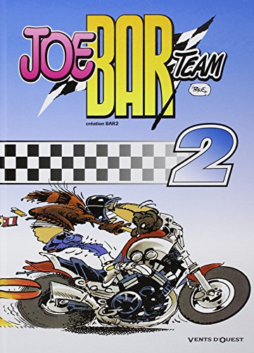 Joe Bar team, tome 2 par Bar2