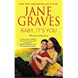 Baby, It's You (Rainbow Valley) by Jane Graves (2014-05-27)