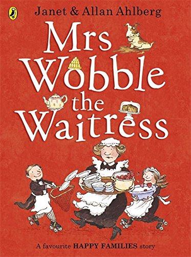 Mrs Wobble the Waitress (Happy Families) por Allan Ahlberg