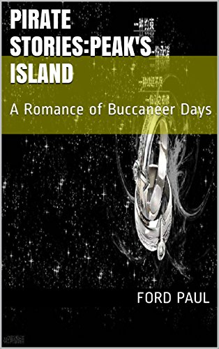 pirate-storiespeaks-islandannotated-a-romance-of-buccaneer-days-english-edition