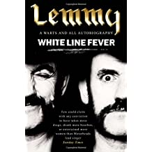 White Line Fever: Lemmy: The Autobiography