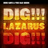 Dig, lazarus dig !!! / Nick & The Bad Seeds Cave | Cave, Nick (1957-....)