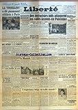 Telecharger Livres LIBERTE No 352 du 02 11 1945 LA TOUSSAINT A ETE PIEUSEMENT CELEBREE A PARIS LE FILM DE LA JOURNEE MAC ARTHUR N A PAS CHARGE KONOYE DE FAIRE UNE CONSTITUTION A LA CONFERENCE INTERNATIONALE DU TRAVAIL POUR PAQUES u NOUS POURRONS NOUS HABILLER DE NEUF LA DELEGATION DES GAUCHES MET AU POINT SON PROGRAMME L EXPLOSION D UN OEUF TUE DEUX OUVRIERS MORT DU CELEBRE PEINTRE ESPAGNOL ZULOAGA VON RIBBENTROP S Y CONNAISSAIT EN PEINTURE QUI EXECUTA MUSSOLINI DEUX HOMMES REVENDIQUENT CET HONNEUR M (PDF,EPUB,MOBI) gratuits en Francaise