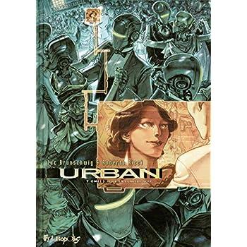 Urban (Tome 3-Que la lumière soit...)