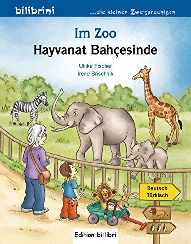 Im Zoo: Kinderbuch Deutsch-Türkisch