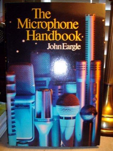Microphone Handbook by John Eargle (1982-02-02)