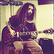 Playing A Blues For You
