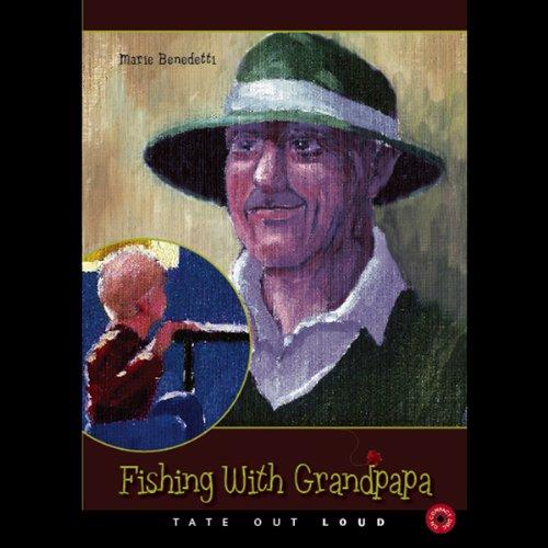 Fishing with Grandpapa  Audiolibri