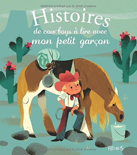 Histoires de cow-boys  lire avec mon petit garon