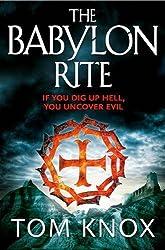 The Babylon Rite by Tom Knox (2012-02-16)